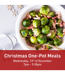 13/12/17: Christmas One Pot Meals (7pm - 9:30pm)