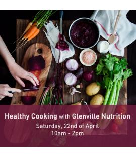 22/04/2017: Healthy Cooking with Glenville Nutrition (10am - 2pm)