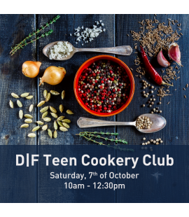 07/10/17: D|F Teen Cookery Club (10:am - 12:30pm)