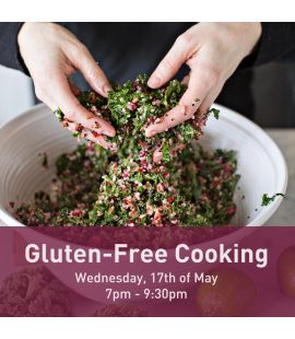 17/05/2017: Gluten-Free Cooking (7pm - 9:30pm)