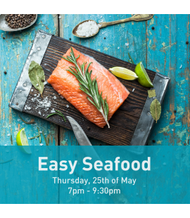 25/05/2017: Easy Seafood (7pm - 9:30pm)
