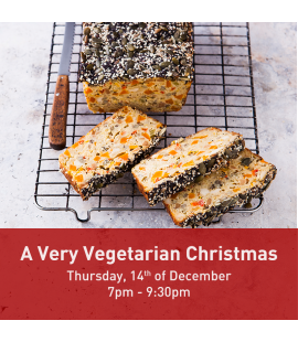 14/12/17: A Very Vegetarian Christmas (7pm - 9:30pm)
