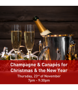 23/11/17: Champagne & Canapés for Christmas and the New Year (7pm - 9:30pm)