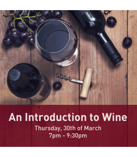 30/03/2017: an Introduction to Wine