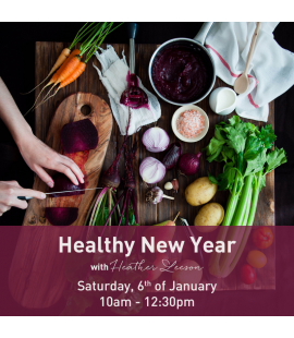 06/01/18: Healthy New Year (10am - 12:30pm)