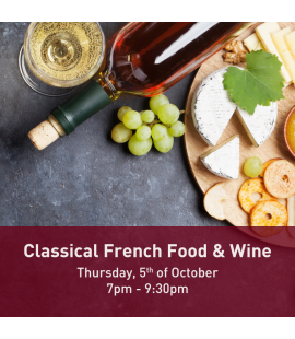 05/10/17: Classical French Food & Wine (7pm - 9:30pm)