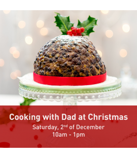 02/12/17: Cooking with Dad at Christmas (10am - 1pm)
