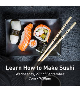27/09/17: Learn How to Make Sushi (7pm - 9:30pm)