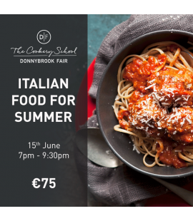 15/06/18: Italian Food for Summer (7pm - 9:30pm)