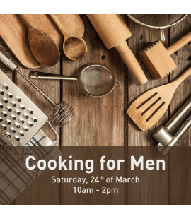 24/03/18: Cooking for Men (10am - 2pm)
