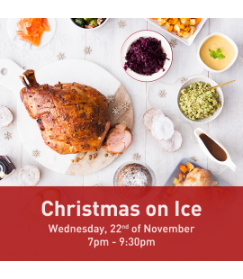 22/11/17: Christmas on Ice (7pm - 9:30pm)