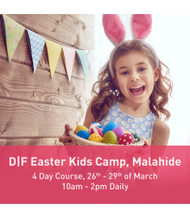 26/03/18 - 29/03/18: the D|F Easter Kids Camp, Malahide (10am - 2pm Daily)